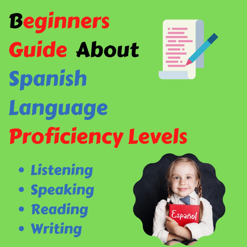 Spanish proficiency level report