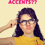 do we have accents
