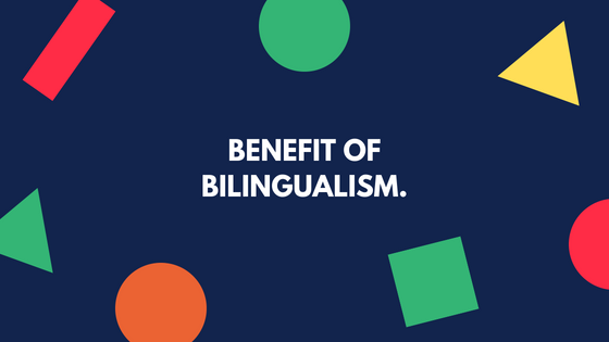 Another benefit of being bilingual