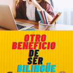 beneficio de ser bilingue